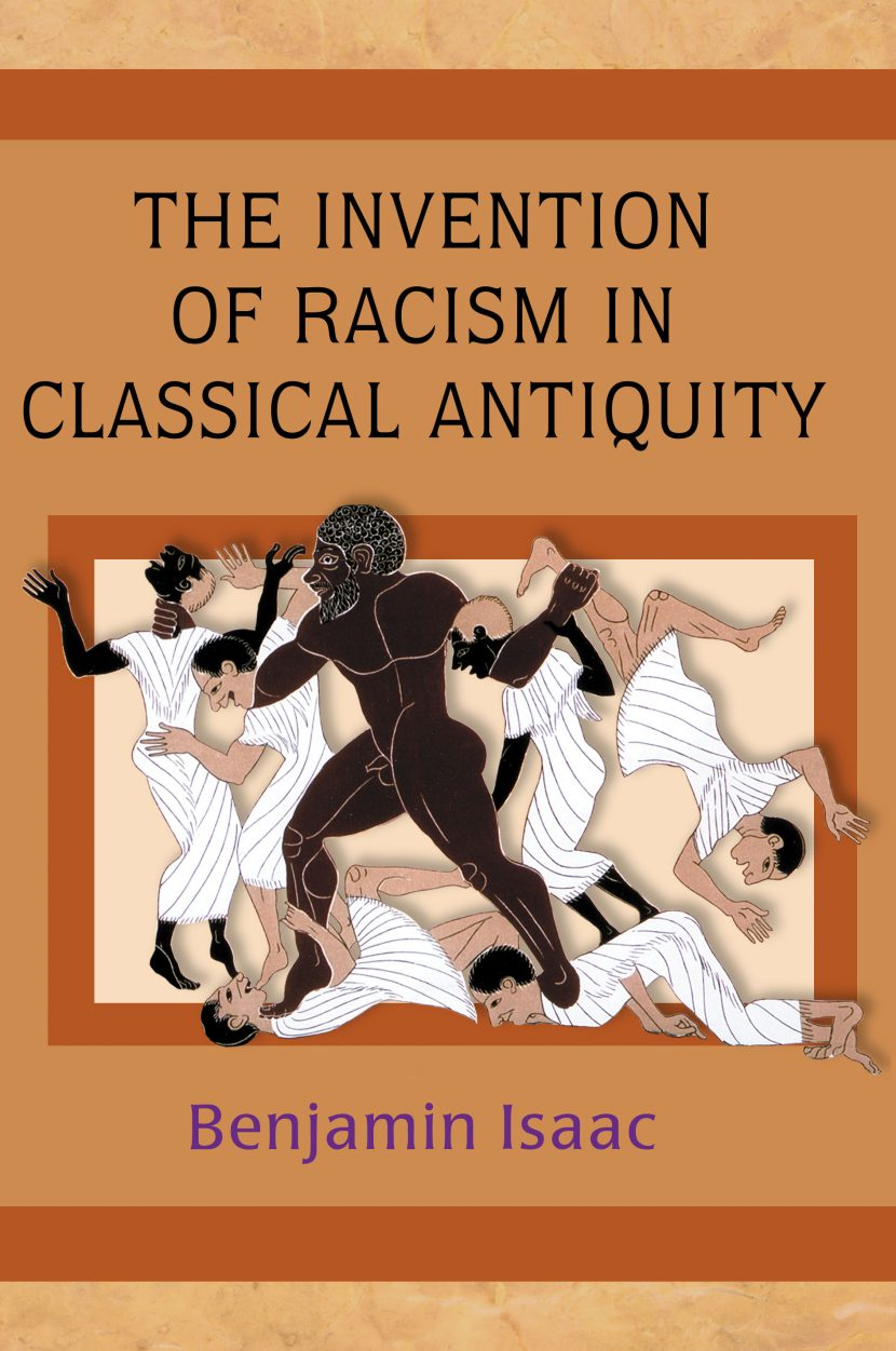 The Invention of Racism in Classical Intiquity